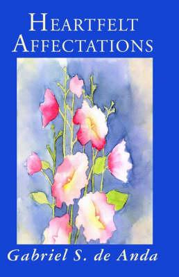 Heartfelt Affectations (Paperback)