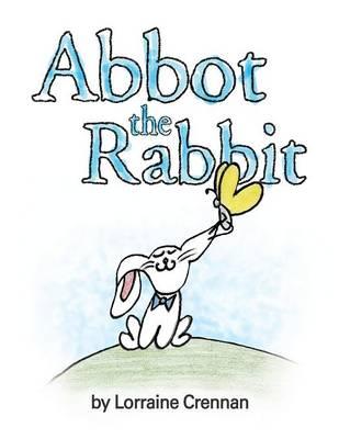 Abbot the Rabbit (Paperback)
