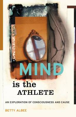 Mind Is the Athlete (Paperback)
