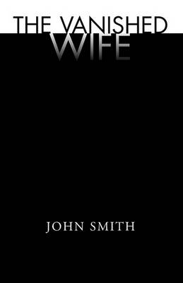 The Vanished Wife (Paperback)