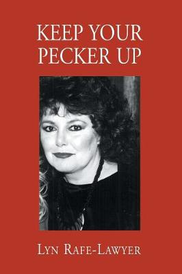 Keep Your Pecker Up (Paperback)