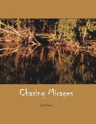 Chasing Mirages (Paperback)