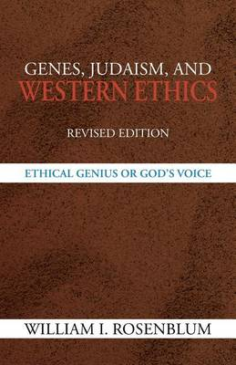 Genes, Judaism, and Western Ethics: Ethical Genius or God's Voice (Paperback)