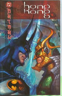 Batman: Hong Kong (Paperback)