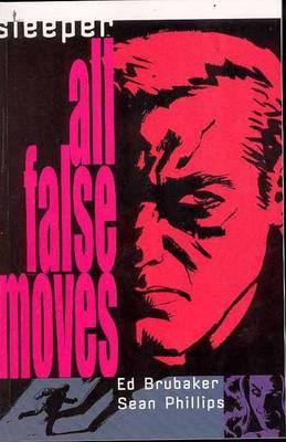 Sleeper TP Vol 02 All False Moves (Paperback)