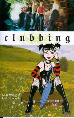 Clubbing (Paperback)