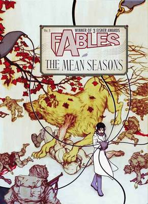 Fables: Fables TP Vol 05 The Mean Seasons The Mean Seasons Volume 05 (Paperback)