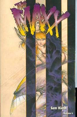 Maxx, The - Vol 04 (Paperback)