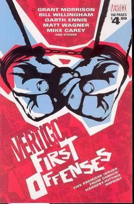 Vertigo: Vertigo First Offenses (Paperback)