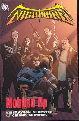 Nightwing: Mobbed Up (Paperback)