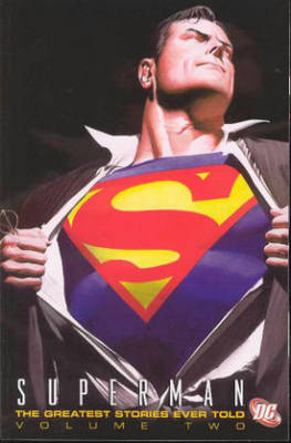 Superman: The Greatest Stories Ever Told Volume 2 TP (Paperback)
