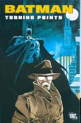 Batman Turning Points TP (Paperback)