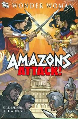 Wonder Woman: Amazons Attack (Hardback)