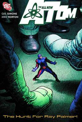 All New Atom TP Vol 03 The Hunt For Ray Palmer (Paperback)