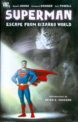 Superman: Escape from Bizarro World (Hardback)