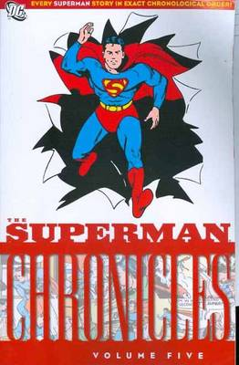 Superman Chronicles Vol 5 (Paperback)