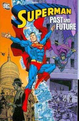 Superman Past And Future TP (Paperback)
