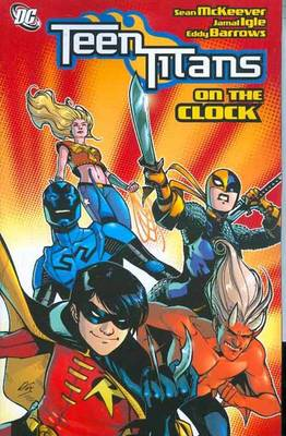 Teen Titans On The Clock (Paperback)