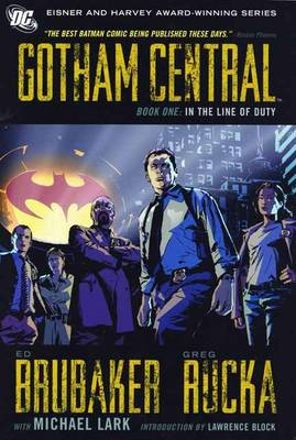 Gotham Central Book 1: In The Line Of Duty (Paperback)