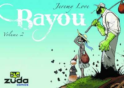 Bayou Vol. 2 (Paperback)