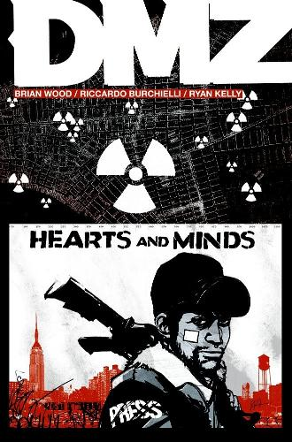 DMZ Vol. 8: Hearts and Minds (Paperback)