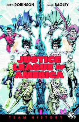 Justice League of America Team History: Team History (Hardback)