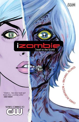 Izombie Vol. 1: Dead To The World (Paperback)