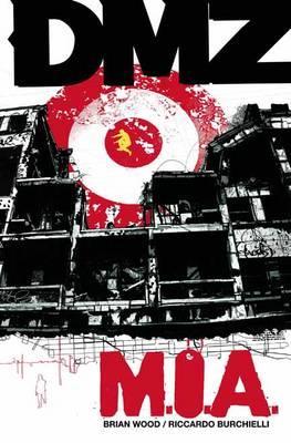 Dmz Vol. 9 (Paperback)