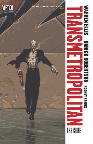 Transmetropolitan Vol. 9: The Cure (Paperback)