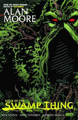 Saga of the Swamp Thing: Book 05 (Hardback)