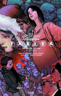 Fables The Deluxe Edition Book Three (Hardback)