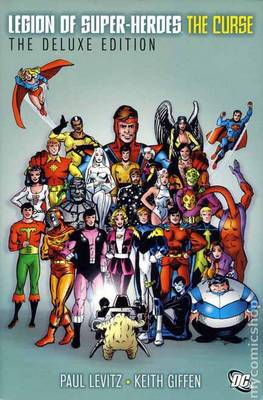 The Legion Of Super-Heroes - The Curse Deluxe Edition (Hardback)