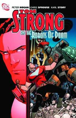 Tom Strong And The Robots Of Doom (Paperback)