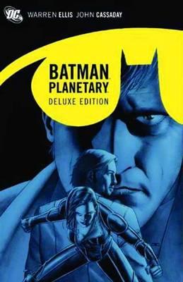 Deluxe Planetary & Batman (Hardback)