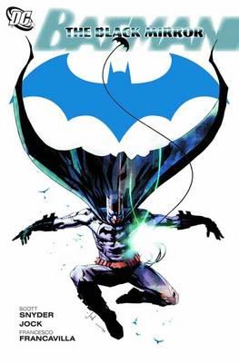 Batman: The Black Mirror (Hardback)