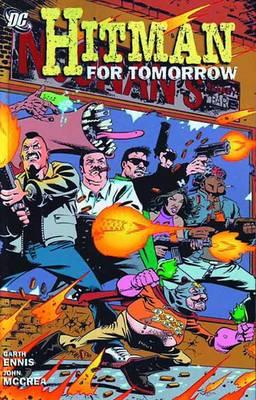 Hitman TP Vol 06 For Tomorrow (Paperback)
