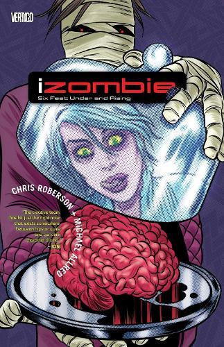 Izombie TP Vol 03 Six Feet Under And Rising (Paperback)