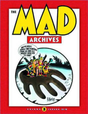 The Mad Archives Vol. 3 (Hardback)