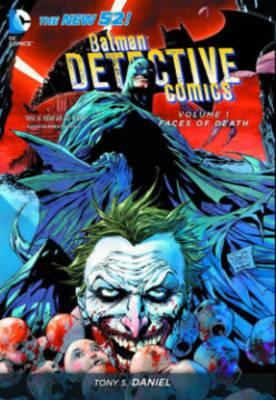 Batman Detective Comics: Faces of Death v. 1 (Hardback)