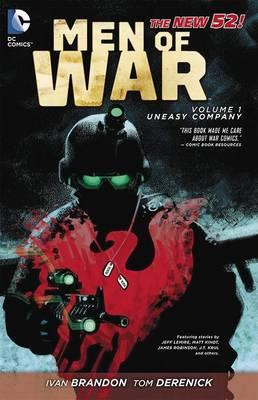 Men Of War Vol. 1: Uneasy Company (Paperback)