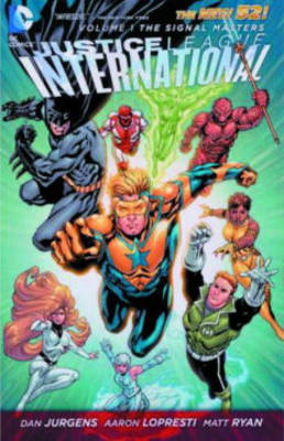 Justice League International TP Vol 01 Signal Masters (Paperback)