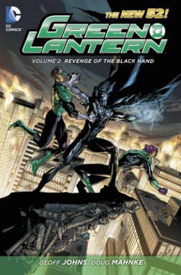 Green Lantern Volume 2: Revenge of the Black Hand HC (Hardback)