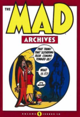 The Mad Archives Vol. 1 (Hardback)