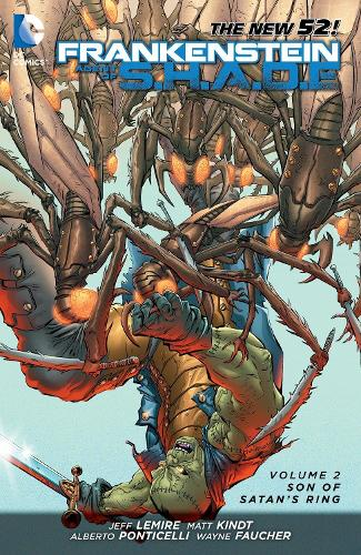 Frankenstein Agent Of S.H.A.D.E. Vol. 2 Son Of Satan's Ring(The New 52) (Paperback)