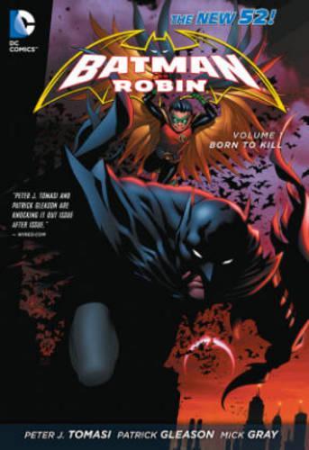 Batman and Robin Volume1: Born to Kill TP (The New 52) (Paperback)