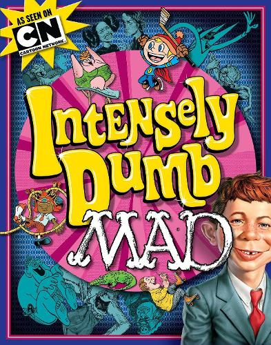 Intensely Dumb Mad (Paperback)