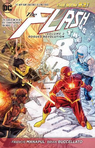 The The Flash: The Flash Volume 2: Rogues Revolution HC (The New 52) Rogues Revolution Volume 2 (Paperback)