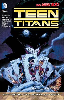 Teen Titans Vol. 3 Death Of The Family (The New 52) (Paperback)