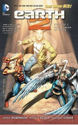 Earth 2 Vol. 2: The Tower Of Fate (The New 52) (Paperback)