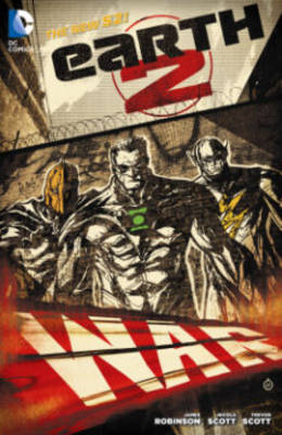 Earth 2 Vol. 3: War (The New 52) (Hardback)